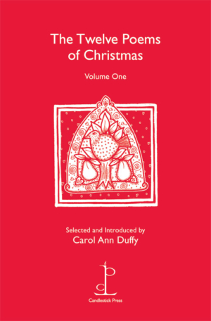 The Twelve Poems of Christmas (Volume One)