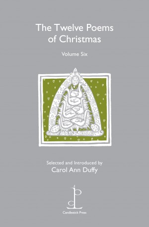 The Twelve Poems of Christmas (Volume Six)