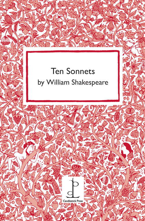 Ten Sonnets by William Shakespeare | Candlestick Press | Poetry