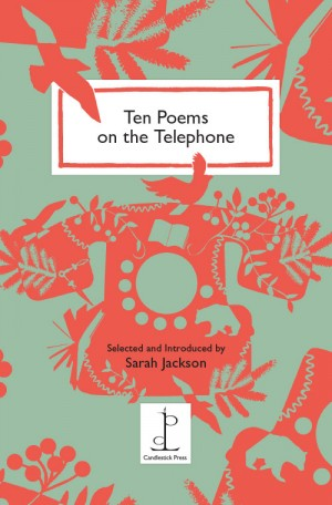 Ten Poems on the Telephone